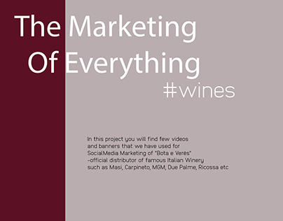 The Marketing Of Everything - Wines