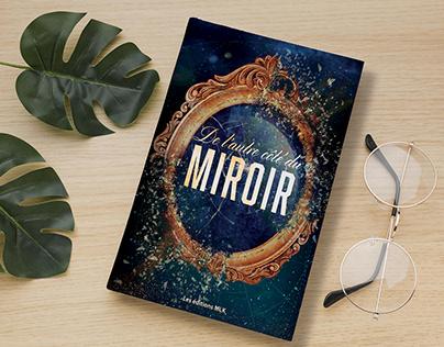 Couverture du livre :De l'autre coté du miroir