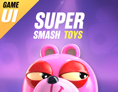 《Super Smash Toys》Game UI