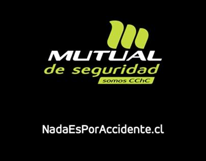 Nada es por accidente / Mutual de Seguridad