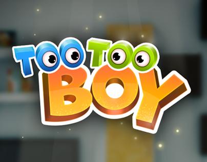 Too, Too Boy