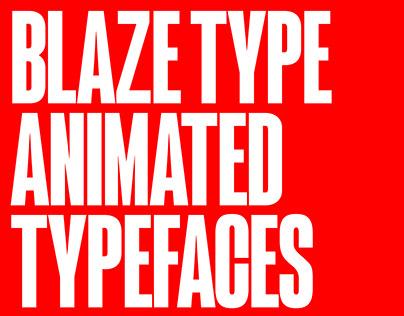 Blaze Type — Animated Typefaces