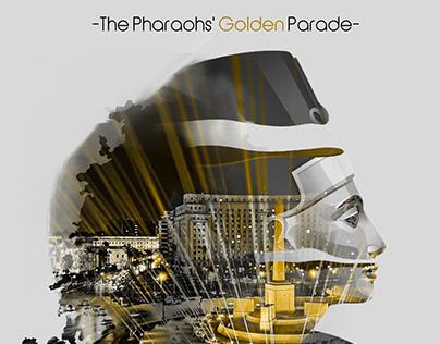 The Pharaohs' Golden Parade - Double Exposure