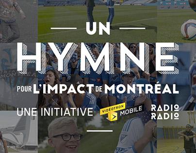 Vidéotron Mobile - Un hymne pour l'Impact de Montréal
