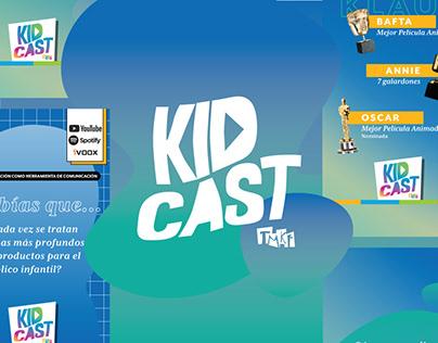KIDCAST | Identidad y RRSS