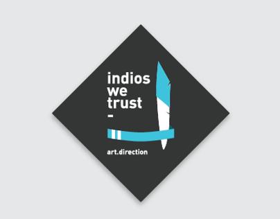 Indios we trust