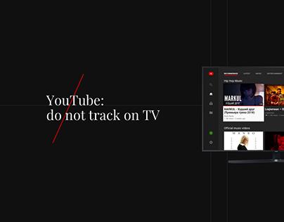 YouTube: Do not track on TV