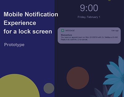 Mobile Notification Experience for a lock screen