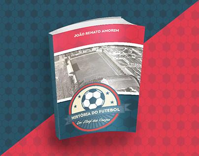 """Livro: """"História do Futebol em Mogi das Cruzes"""""""