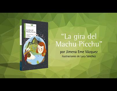 BOOKTRAILER: La gira del Machu Picchu
