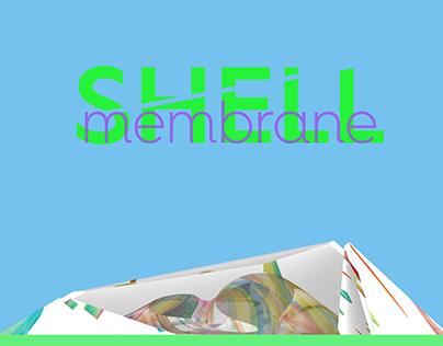 Shell + Membrane