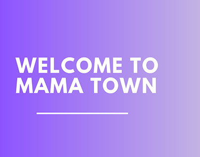 Branding Assignment - Mama Town