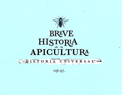 Breve Historia de la Apicultura