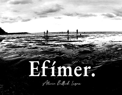 Efímer - Photo Exhibition