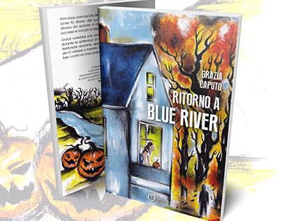 """Cover-Illustration """"Ritorno a Blue River"""""""