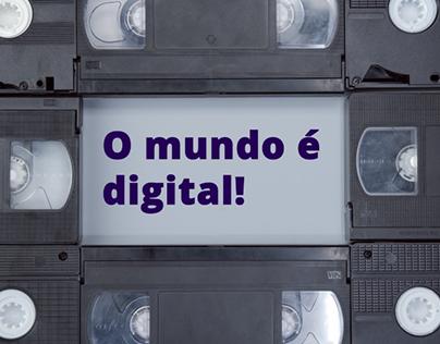 O mundo é digital!