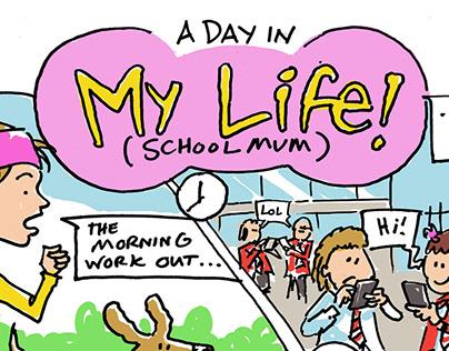Day in my lIfe-School Mum