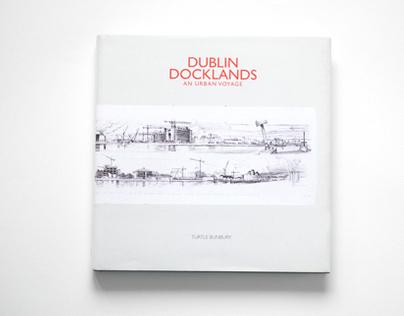Dublin Docklands - An Urban Voyage