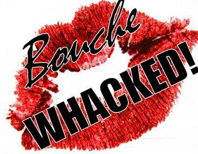 BoucheWHACKED! Theatre Collective