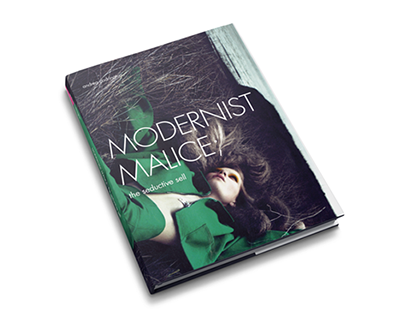 Modernist Malice; The Seductive Sell