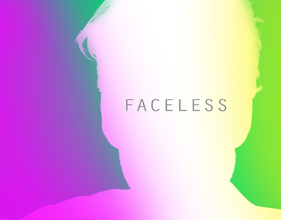 FACELESS : 0% - 100 %