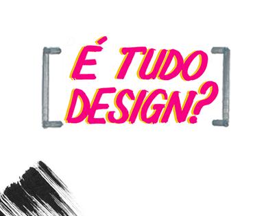 2° Mostra É TUDO DESIGN
