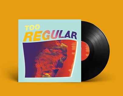 Too Regular