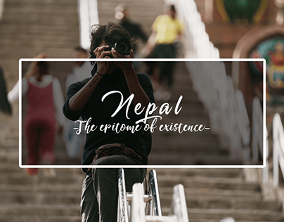 Nepal - The Epitome of Existence (Travel Documentary)