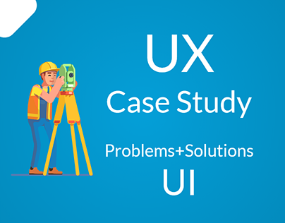Ux Case Study (Problems+Solutions) Ui