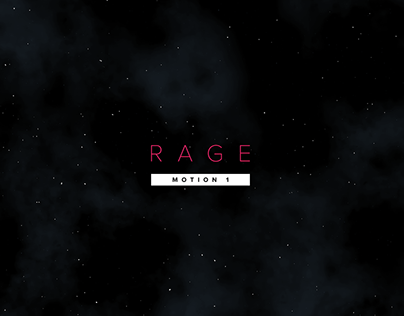 Motion 1 - Mid Sem Project//Rage