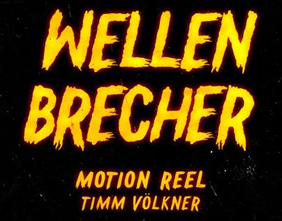 Wellenbrecher Motion Reel
