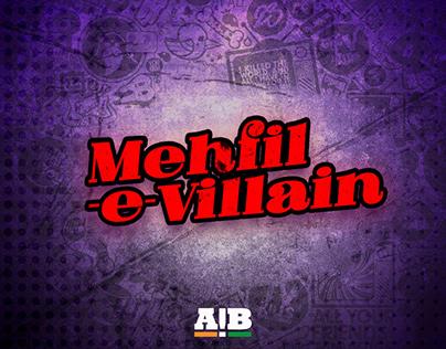 AIB - Mehfil-E-Villain : VFX and Title Sequence