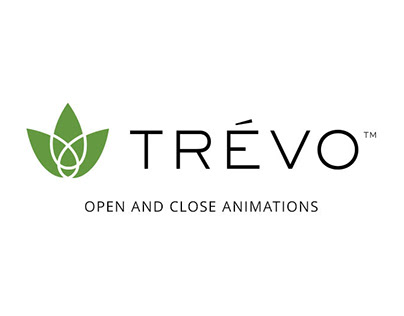 Trévo LLC Open / Close Animations