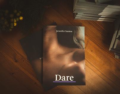 Dare: a book by Jennifer Santos