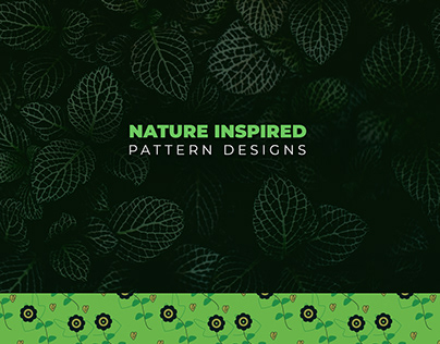 Nature Inspired - Pattern Designs