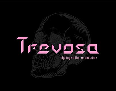 Trevosa - Tipografia Modular