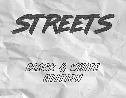 STREETS [B&W]