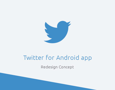 Twitter for Android - redesign concept