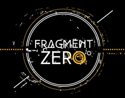Fragment Zero