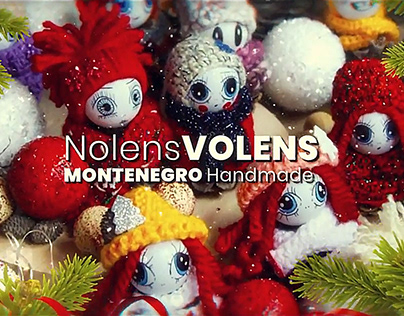 Nolens Volens Montenegro Handmade