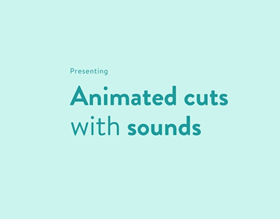 Animated Cuts with Sounds