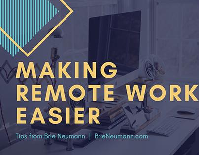Making Remote Work Easier