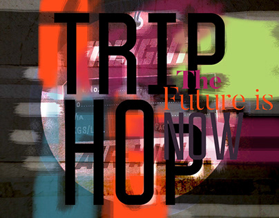 Trip hop - The future is now