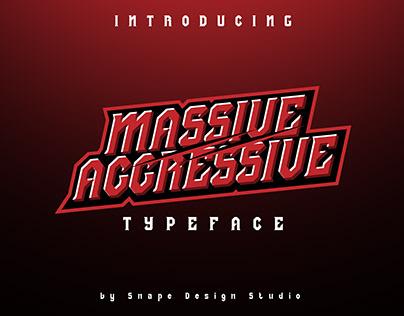 Massive Aggressive - Typeface