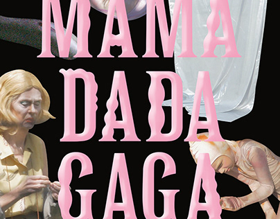 Mama Dada Gaga
