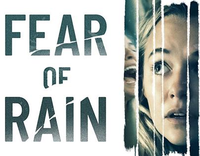 Fear Of Rain Feature Film