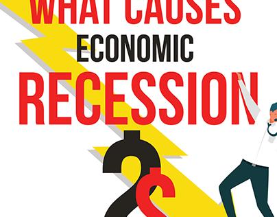 What Cause Economic Recession