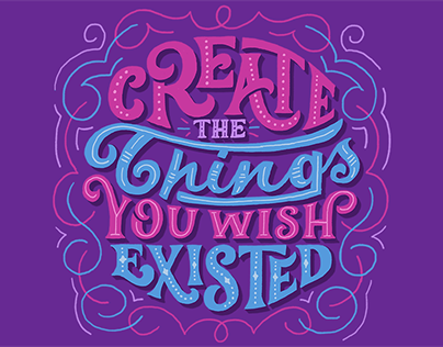 Create The Things You Wish Existed