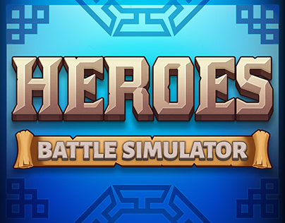 Heroes Battle Simulator - Game UI Art &Animation