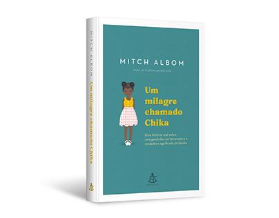 "Cover design of ""Um milagre chamado Chika"""